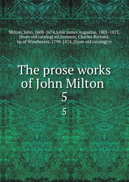 John Milton The prose works of John Milton . 5 стоимость