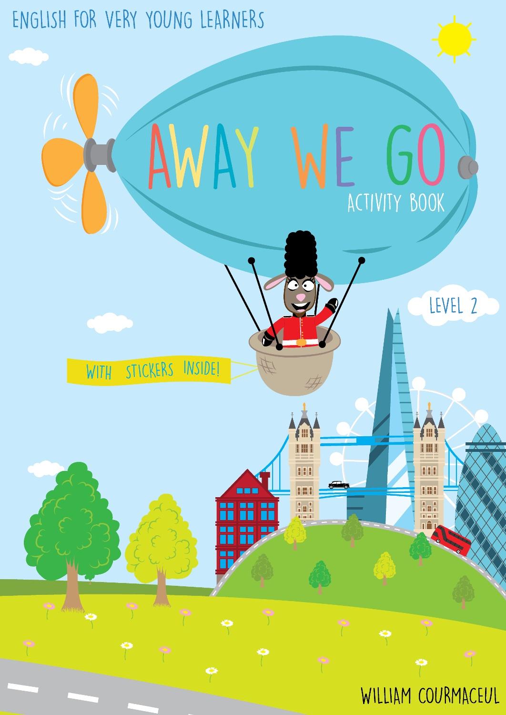 William Courmaceul Away We Go 2. Рабочая тетрадь для детей скачать книги на английском языке в формате epub бесплатно