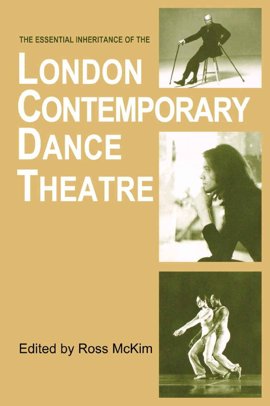 Ross McKim The Essential Inheritance of the London Contemporary Dance Theatre the mother of invention the legacy of barbara marx hubbard and the future of you