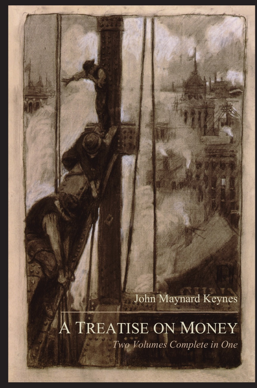 лучшая цена John Maynard Keynes A Treatise on Money. The Pure Theory of Money and The Applied Theory of Money. Complete Set