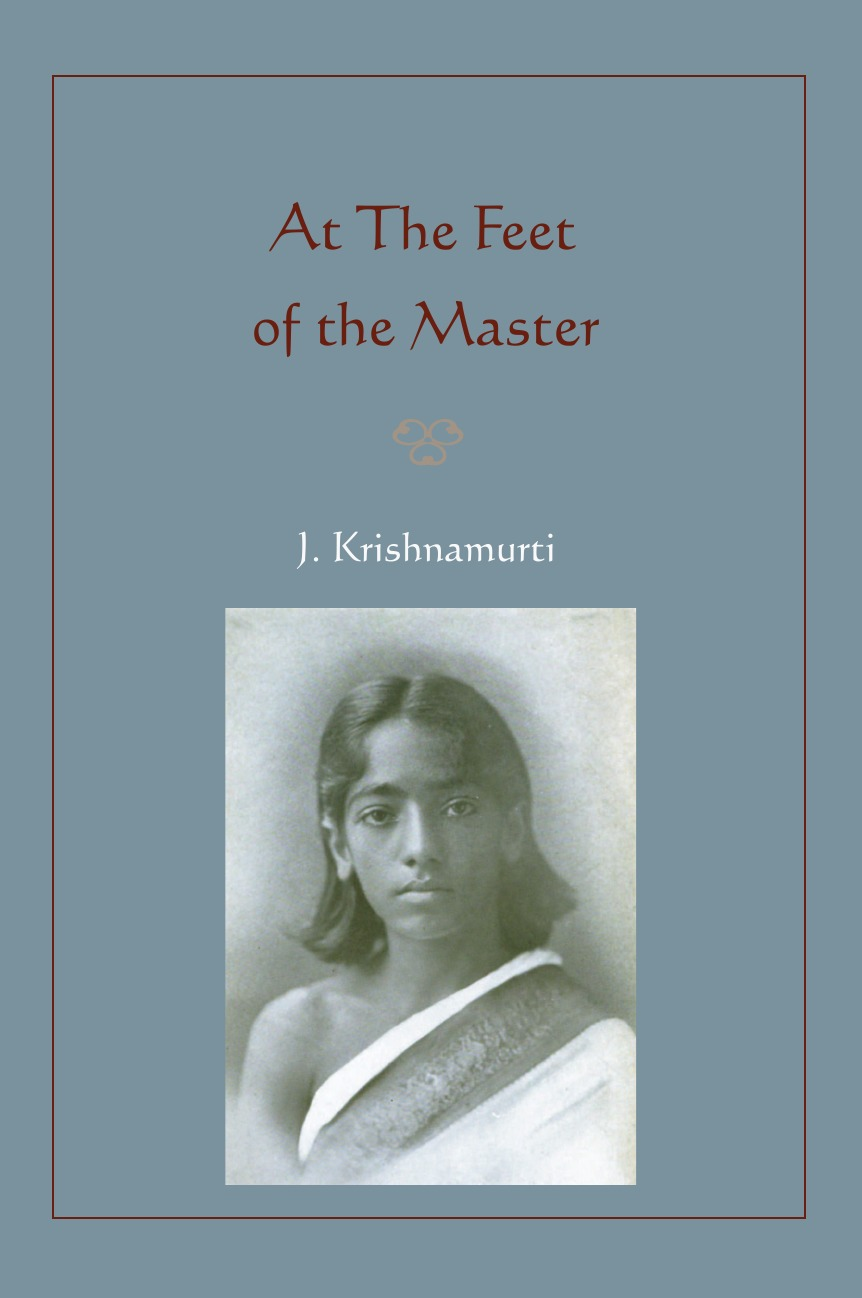 Jiddu Krishnamurti At The Feet of the Master black panther a nation under our feet book 3
