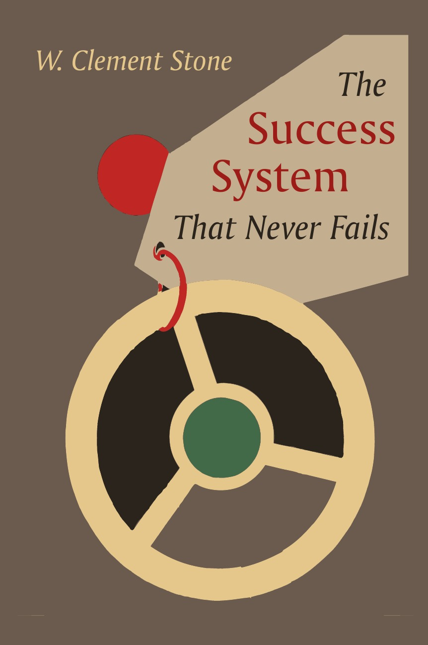 Фото - W. Clement Stone The Success System That Never Fails agent based snort in distributed environment