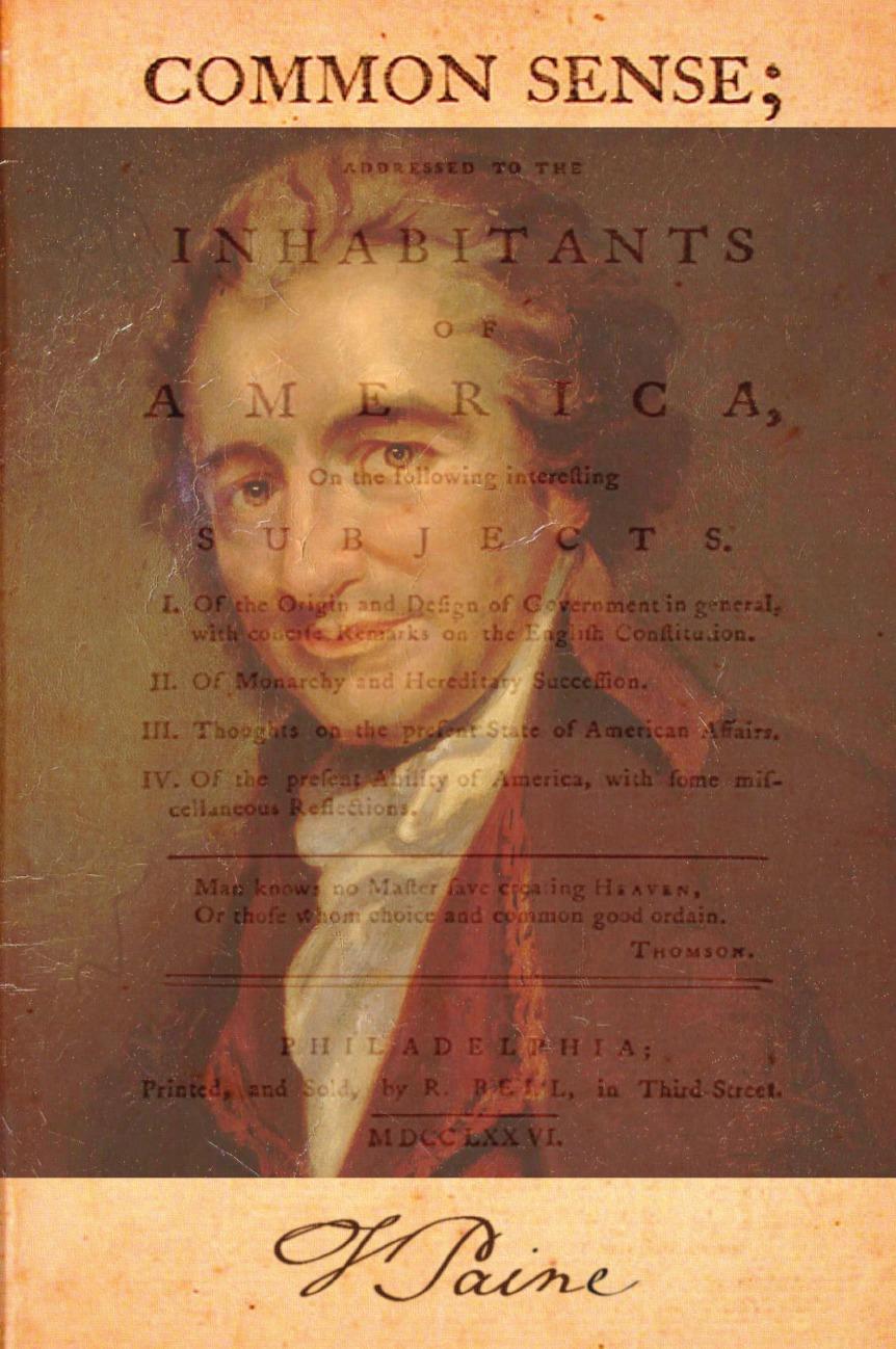 Thomas Paine Common Sense the sense of the past