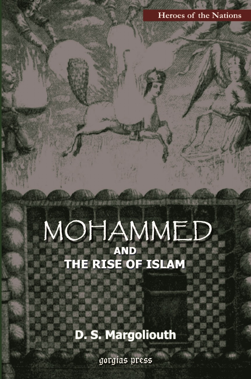 купить D. S. Margoliouth Mohammed and The Rise of Islam онлайн