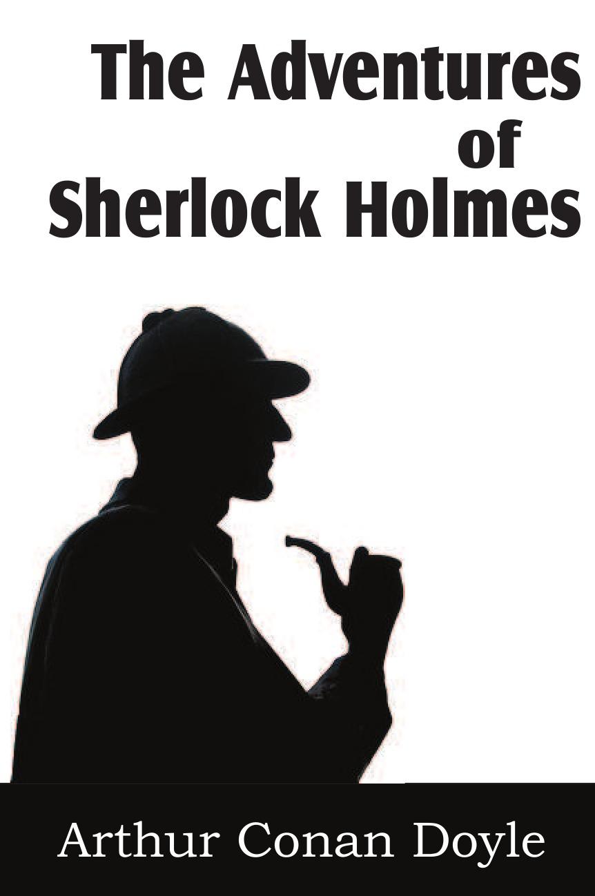 Arthur Conan Doyle The Adventures of Sherlock Holmes doyle arthur conan the adventures of sherlock holmes 1