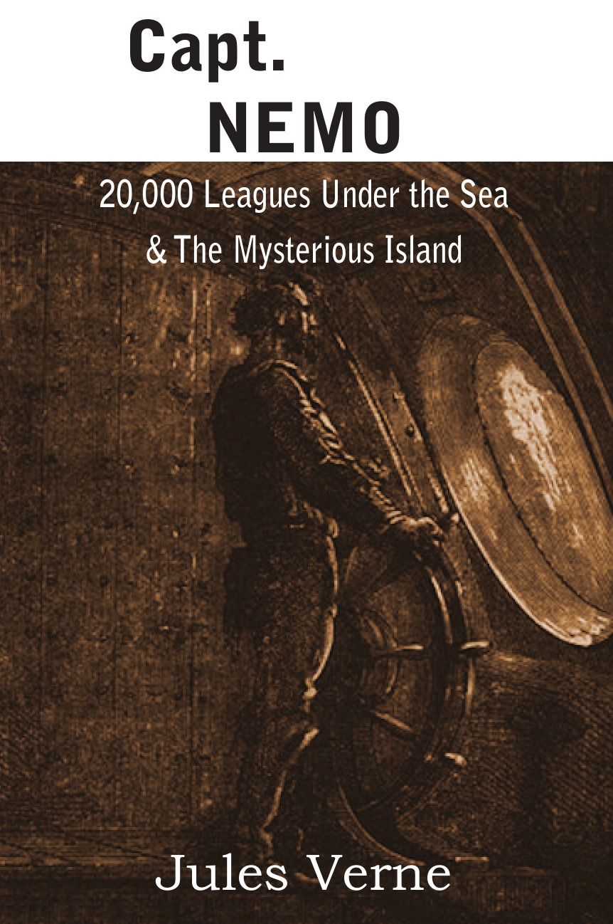 Jules Verne Capt. Nemo - 20,000 Leagues Under the Sea . the Mysterious Island verne j 20000 leagues under the sea theacher s book