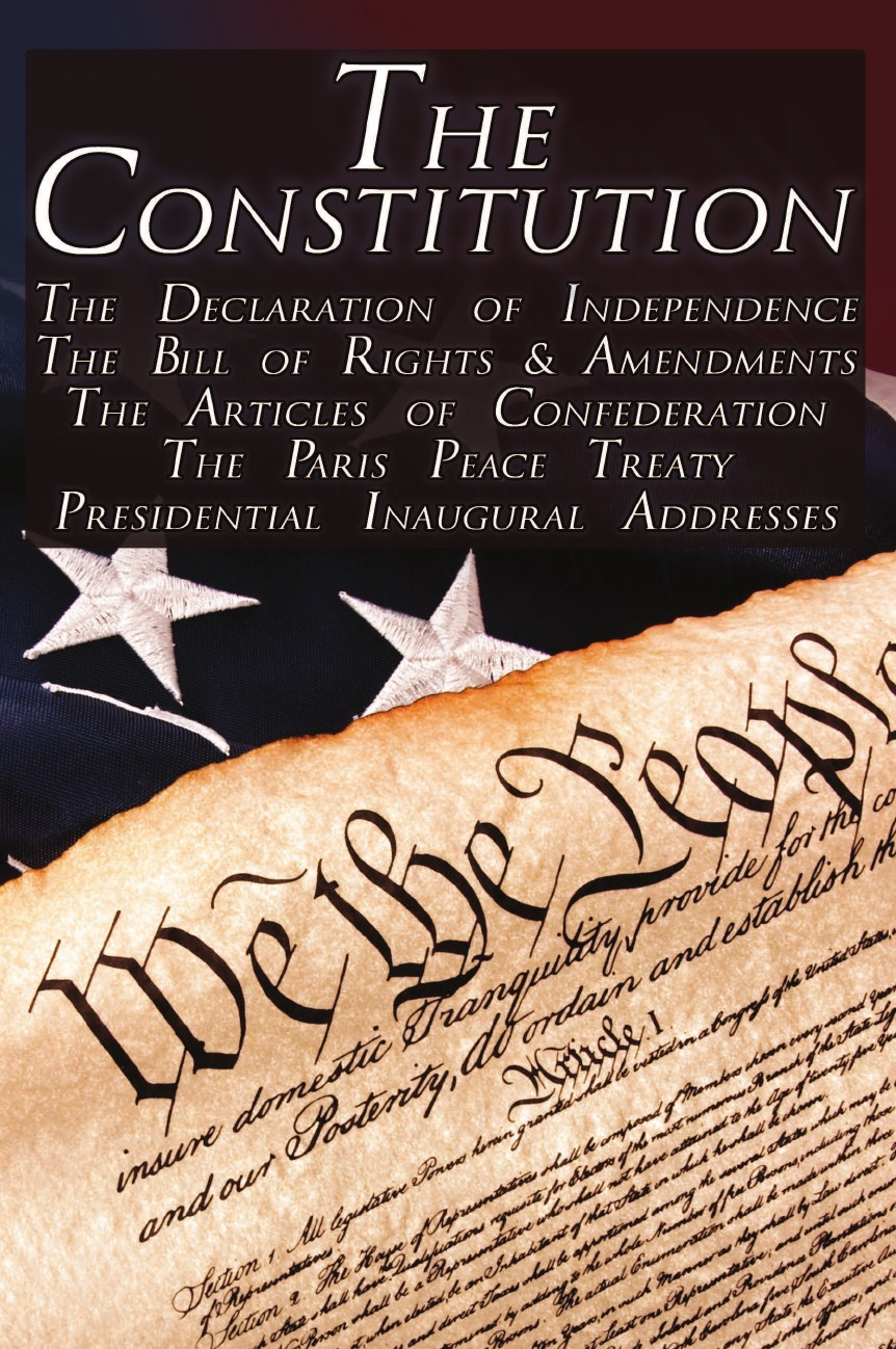 Фото - Thomas Jefferson, George Washington, Second Continental Congress The Constitution of the United States of America, the Bill of Rights . All Amendments, the Declaration of Independence, the Articles of Confederation, j m beck the constitution of the united states
