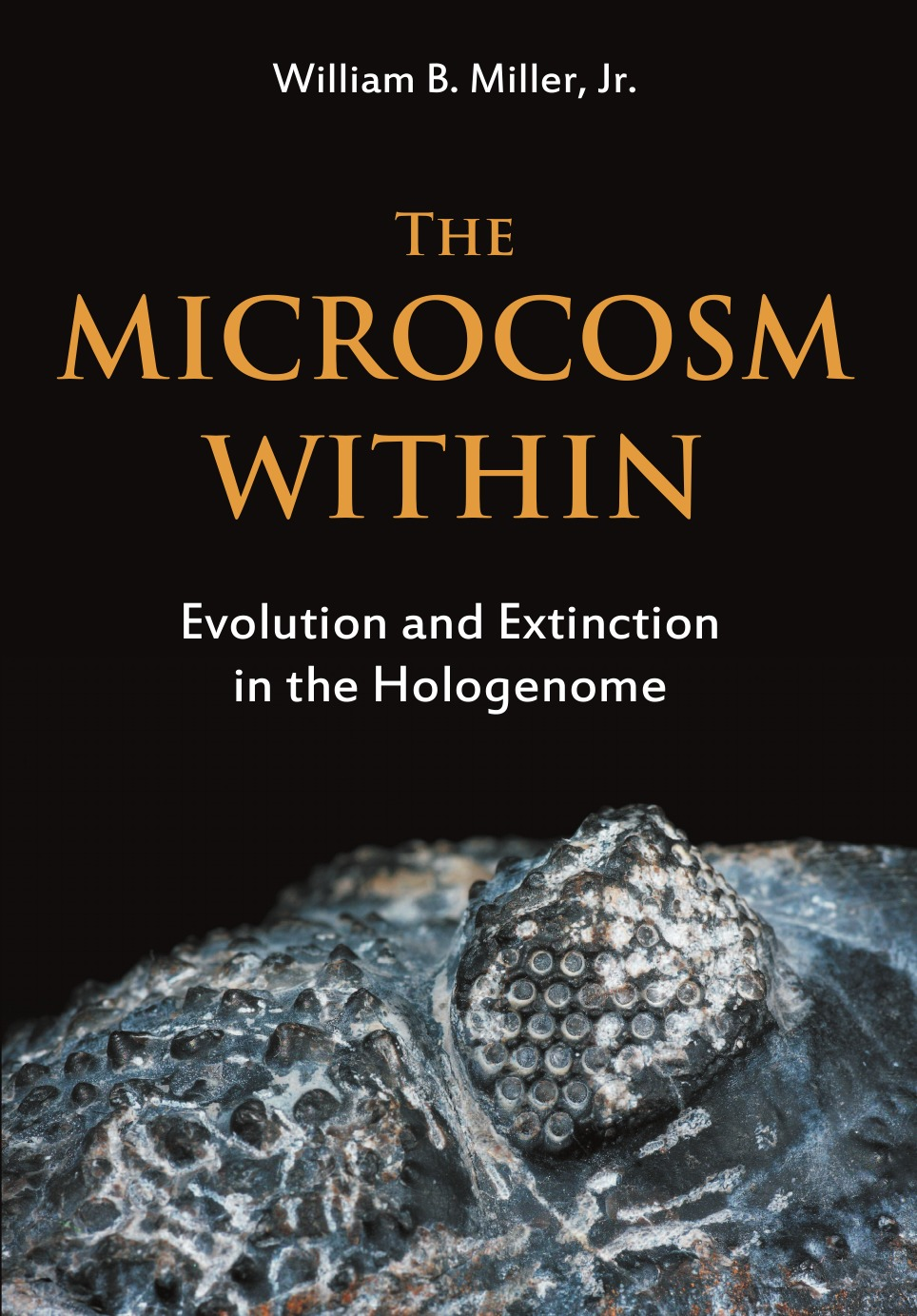 William B. Miller Jr The Microcosm Within. Evolution and Extinction in the Hologenome shattered self – the end of natural evolution