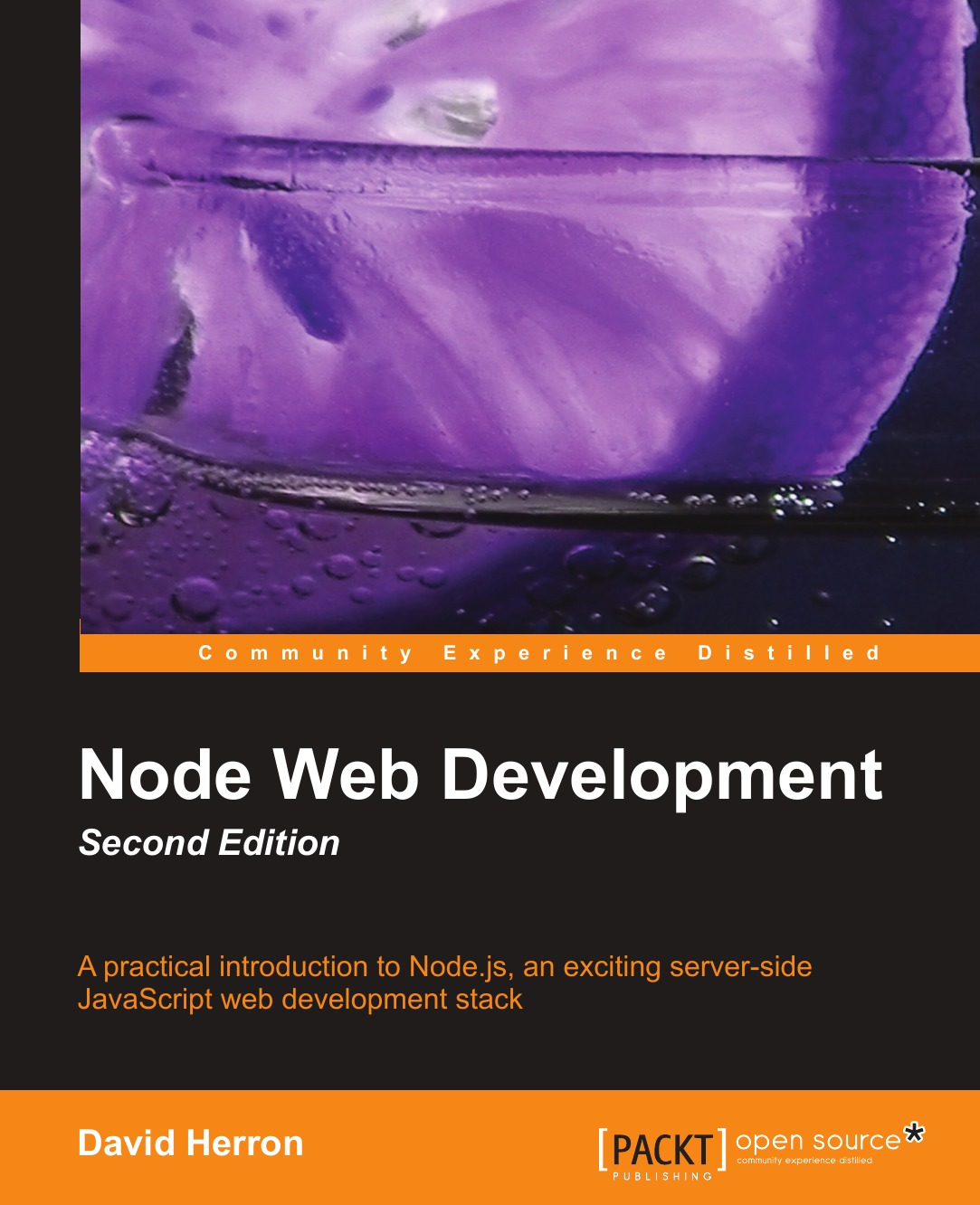 David Herron Node Web Development (2nd Edition) fear agent vol 6 2nd edition