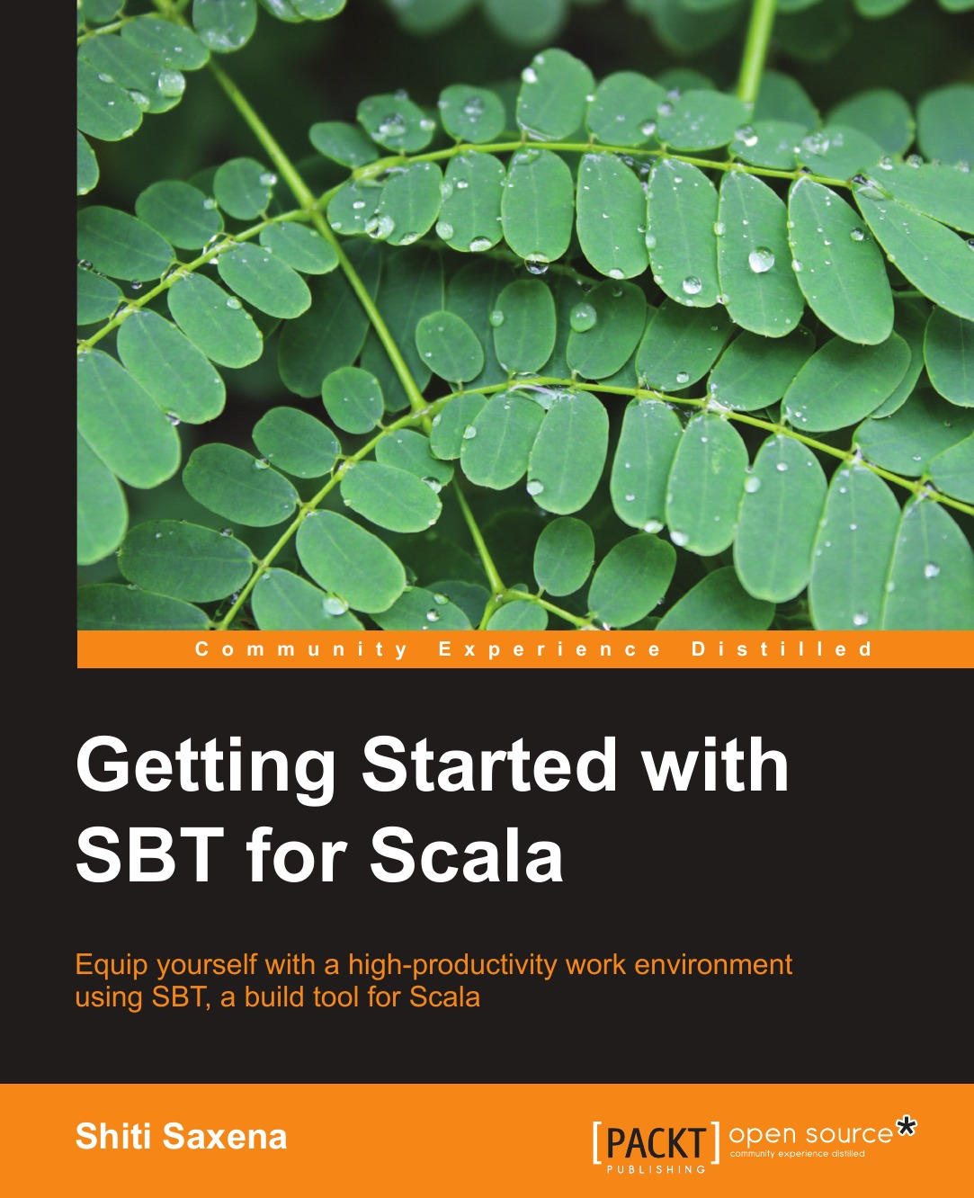 Shiti Saxena Getting Started with Sbt for Scala raphael saunier getting started with laravel 4