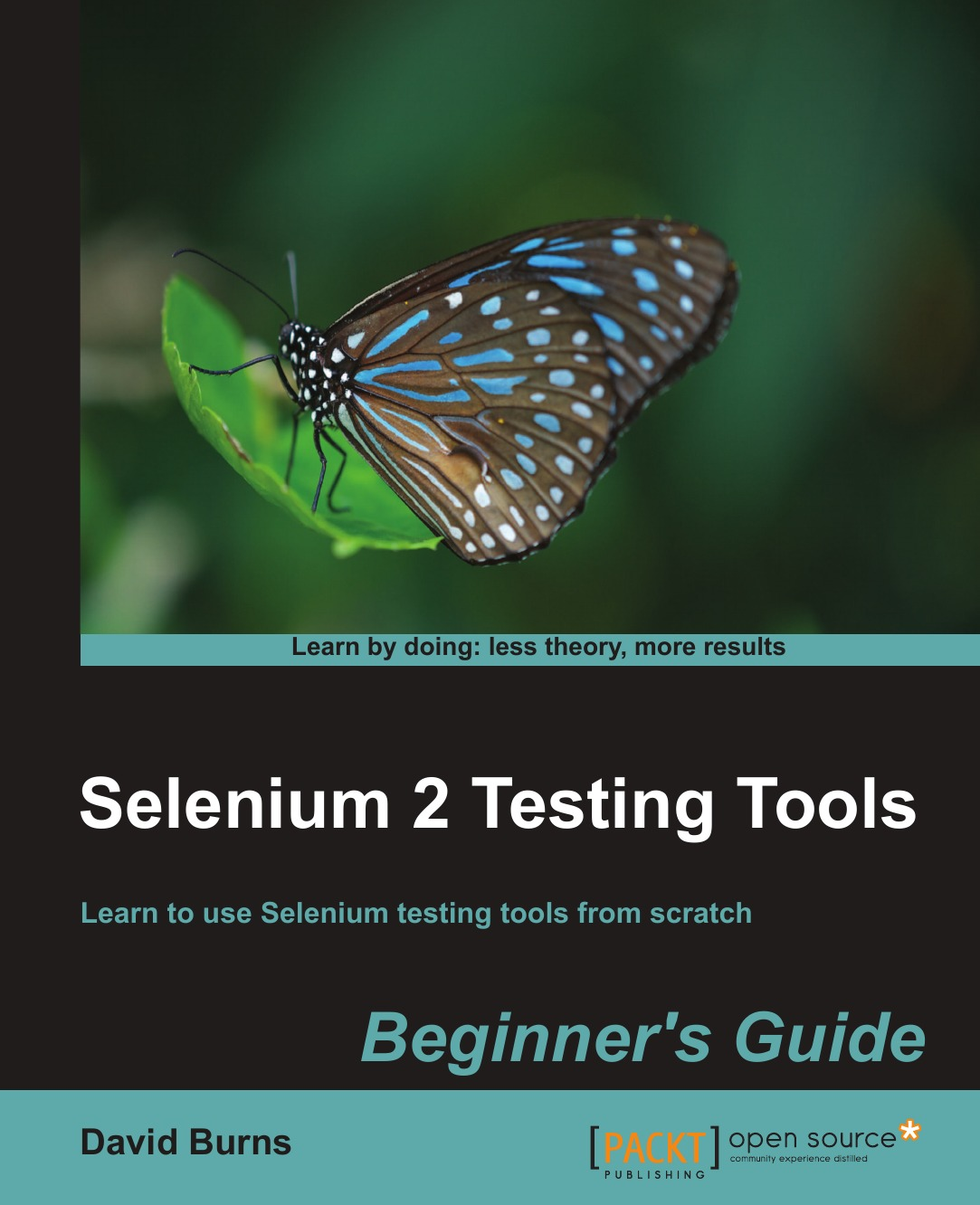 David Burns Selenium 2 Testing Tools. Beginner.s Guide selenium webdriver实战宝典