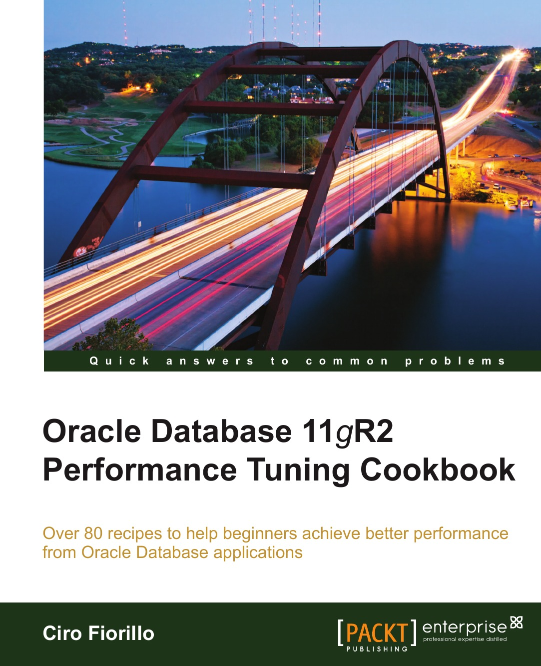 Ciro Fiorillo Oracle Database 11g R2 Performance Tuning Cookbook oracle database 11g