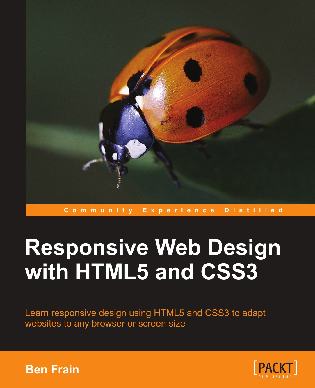 Ben Frain Responsive Web Design with Html5 and Css3 ed tittel beginning html5 and css3 for dummies