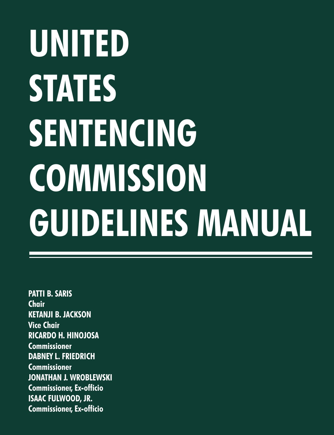 United States Sentencing Commission United States Sentencing Commission Guidelines Manual 2013-2014 edward forbes the university snowdrop an appendix to the great trial containing a selection of squibs old