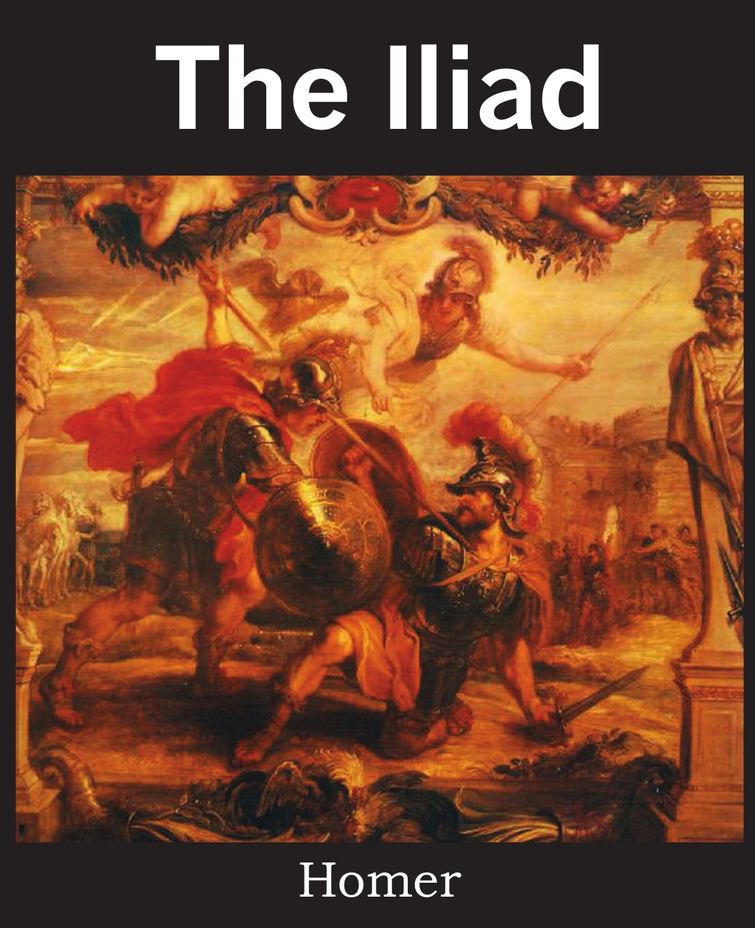 Homer The Iliad the odyssey of the aor
