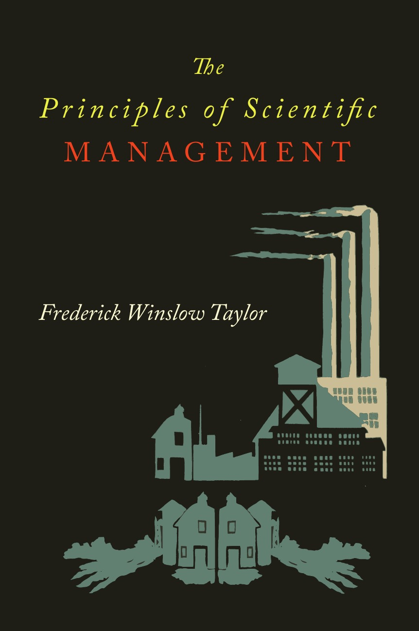 Frederick Taylor Winslow The Principles of Scientific Management taylor s the shore
