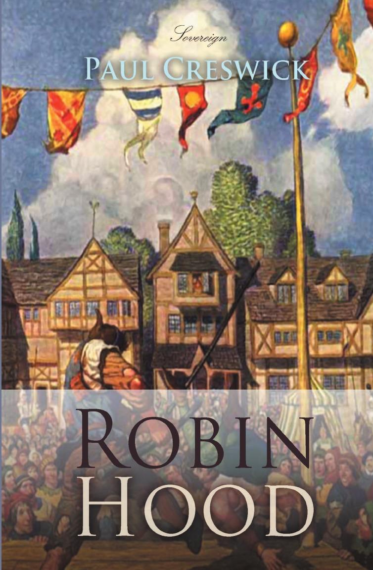 Paul Creswick Robin Hood mark sanderson robin hood yard