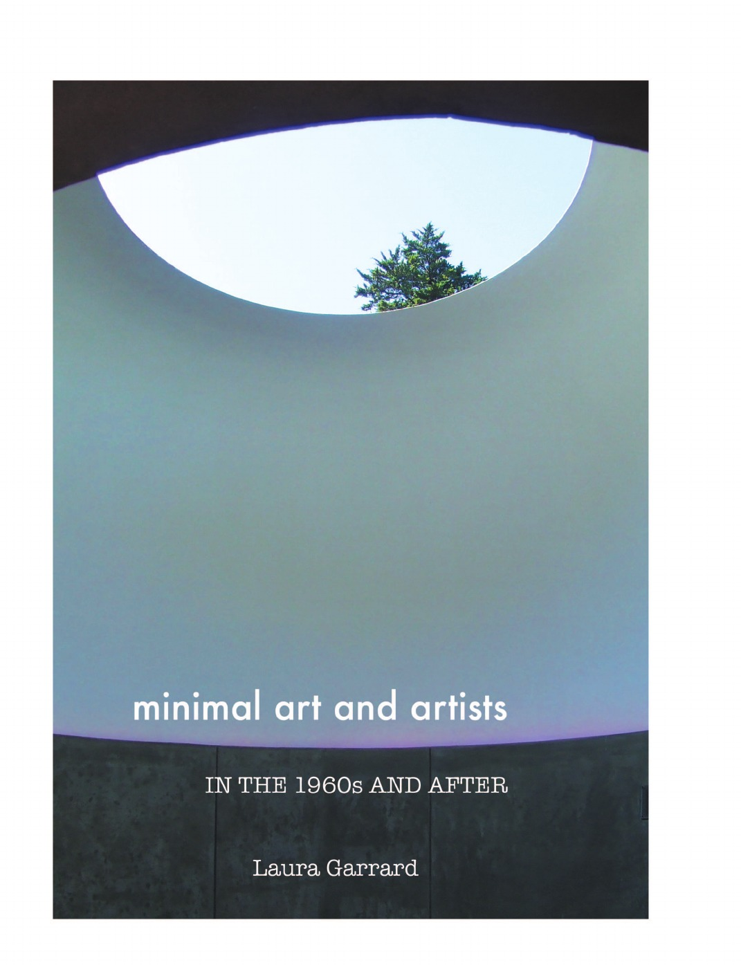 Laura Garrard Minimal Art and Artists in the 1960s and After mark joyner the great formula for creating maximum profit with minimal effort