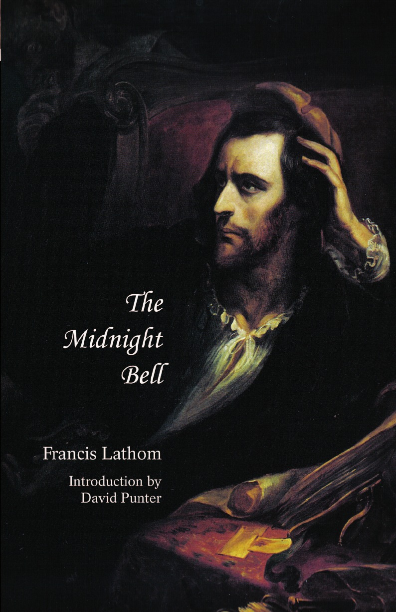 Francis Lathom The Midnight Bell. A German Story, Founded on Incidents in Real Life