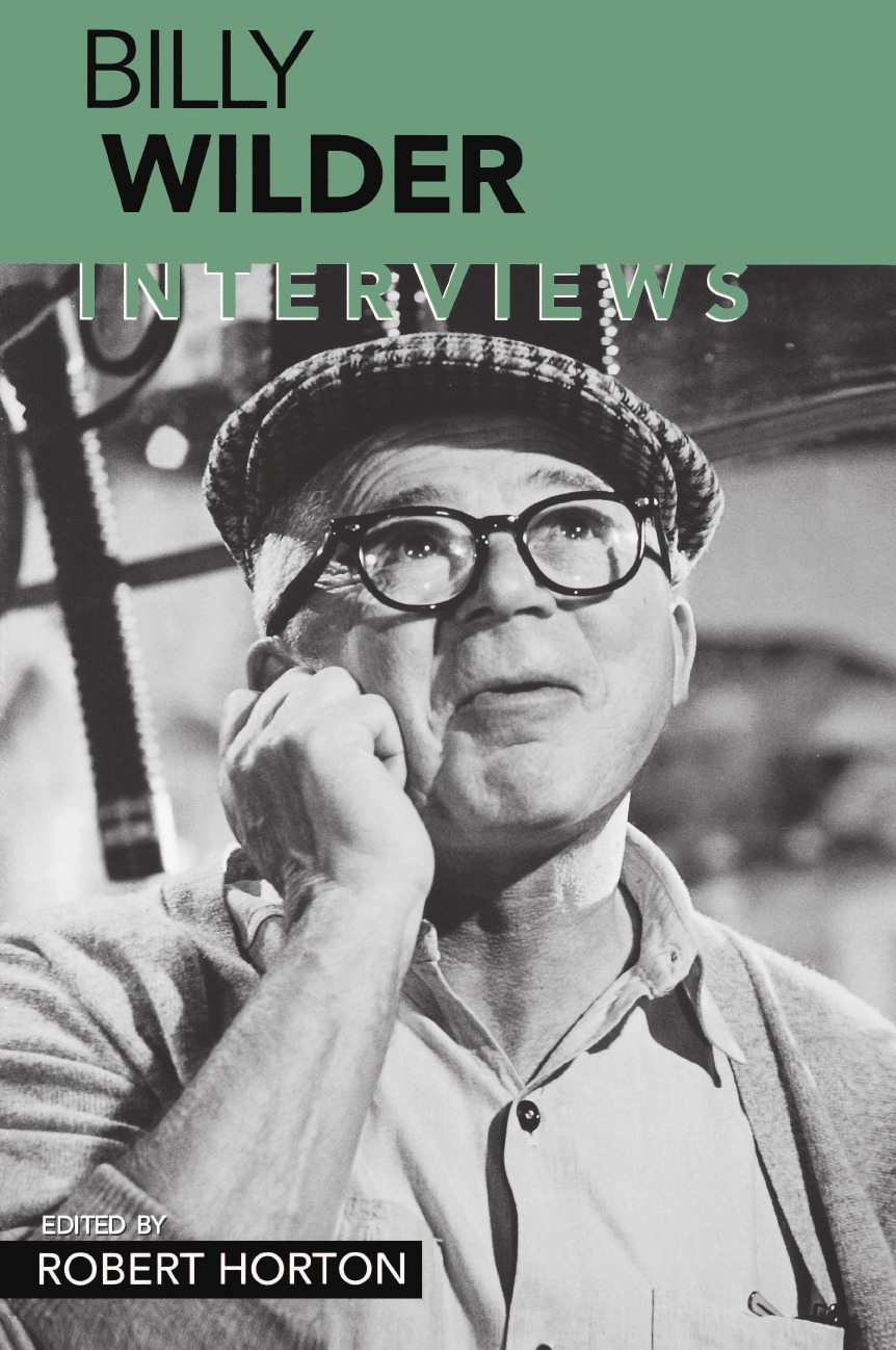Billy Wilder Billy Wilder. Interviews robert eberwein the hollywood war film