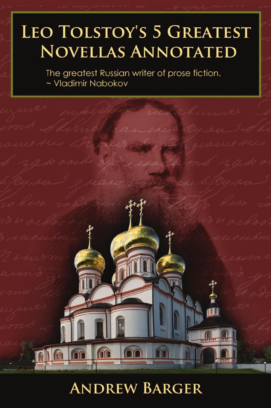 Leo Nikolayevich Tolstoy Leo Tolstoy.s 5 Greatest Novellas Annotated leo tolstoy hadji murat