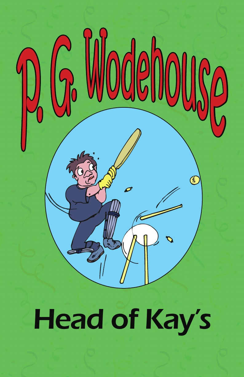 P. G. Wodehouse The Head of Kay.s p g wodehouse laughing gas