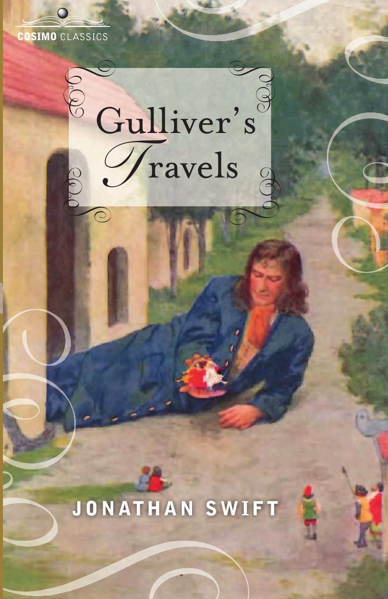 Jonathan Swift Gulliver.s Travels. Into Several Remote Nations of the World, in Four Parts swift jonathan a tale of a tub and the battle of the books
