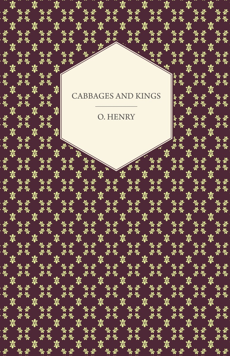 O. Henry Cabbages and Kings henry o collected tales iii the sleuths witches loaves pride of the cities