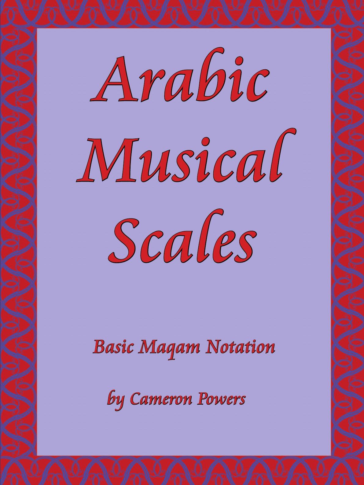 купить Cameron Powers Arabic Musical Scales. Basic Maqam Notation по цене 1364 рублей