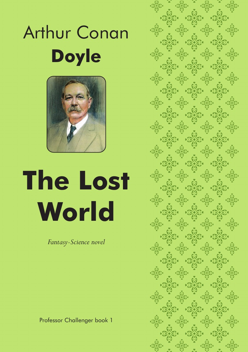 Doyle Arthur Conan The Lost World. Fantasy-Science novel doyle arthur conan the wanderings of a spiritualist