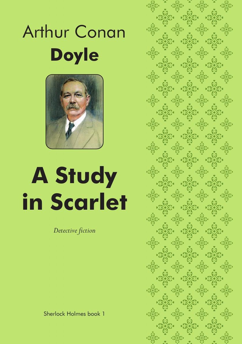 Doyle Arthur Conan A Study in Scarlet. Detective fiction a study in scarlet