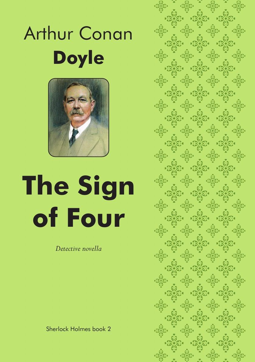 Doyle Arthur Conan The Sign of Four. Detective novella arthur conan doyle the sign of four