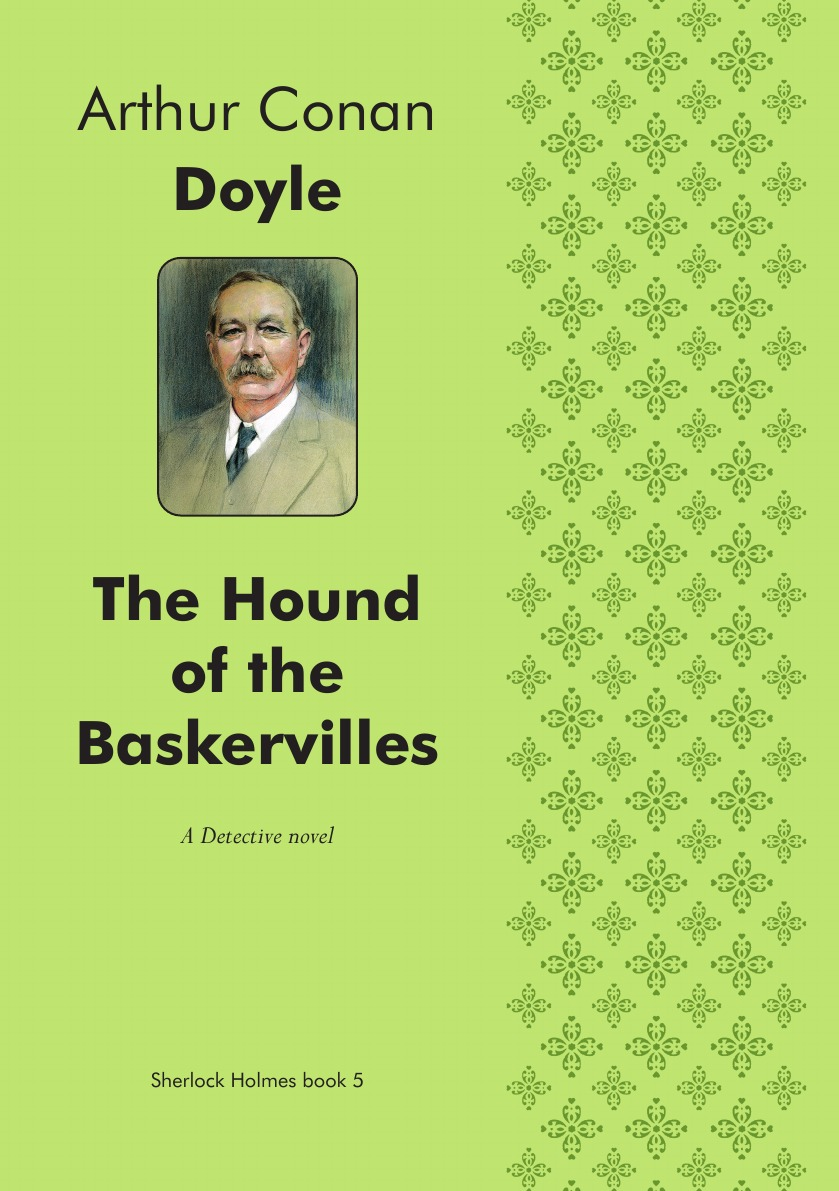 Doyle Arthur Conan The Hound of the Baskervilles. Detective novel doyle a doyle the hound of the baskervilles