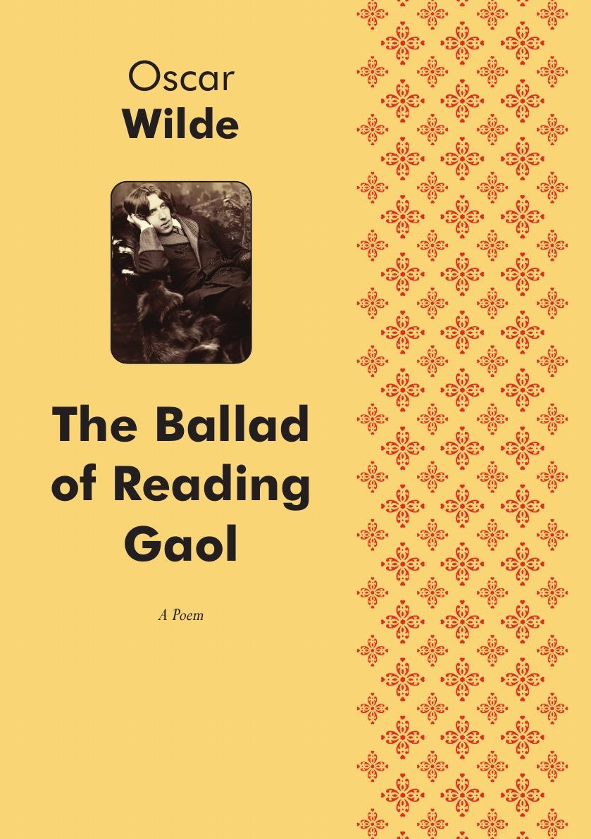 Oscar Wilde The Ballad of Reading Gaol. A Poetry цена