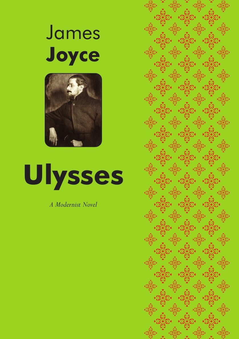 Джеймс Джойс Ulysses. A Modernist Novel joyce meyer the word the name the blood