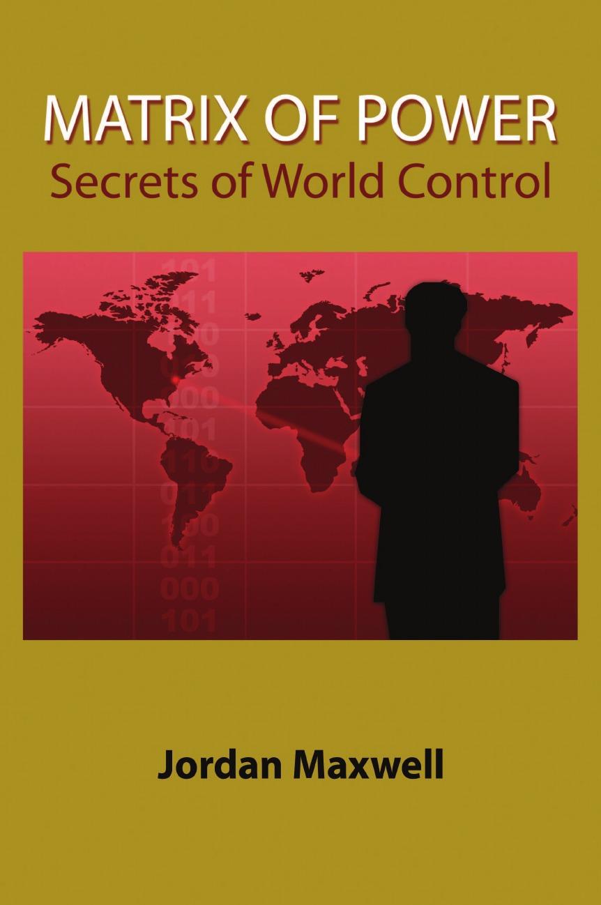 Jordan Maxwell Matrix of Power. Secrets of World Control трусы слипы женские vis a vis цвет бежевый ds0350 размер xs 42