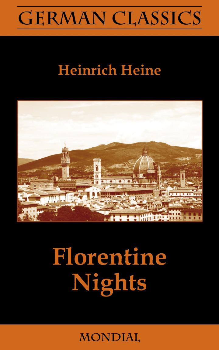 Heinrich Heine, Charles Godfrey Leland, Hans Breitmann Florentine Nights (German Classics) брюки 7 8 quelle b c best connections by heine 154161