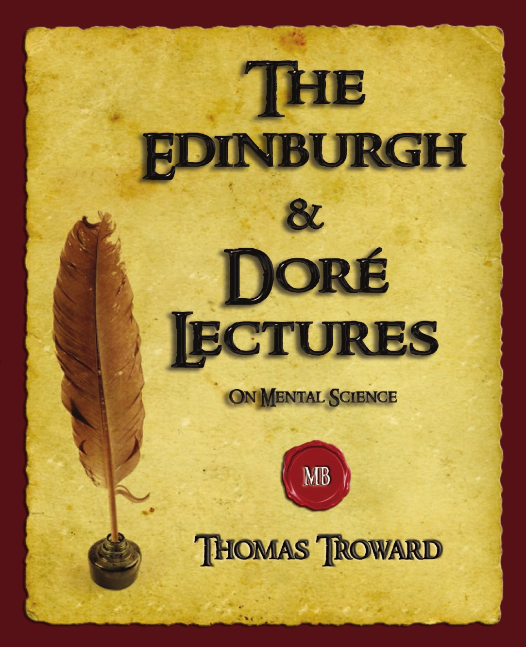 Thomas Troward The Edinburgh and Dore Lectures on Mental Science deathlok the demolisher