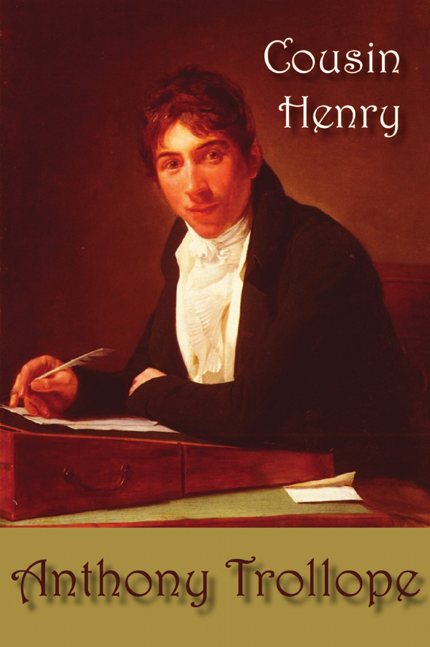 Anthony Trollope Cousin Henry цена и фото
