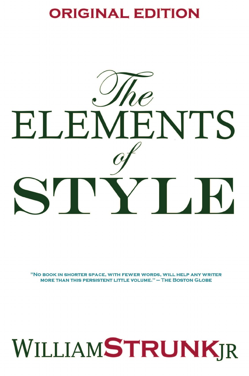 Strunk Jr. William, William Jr. Strunk The Elements of Style william jr strunk the elements of style