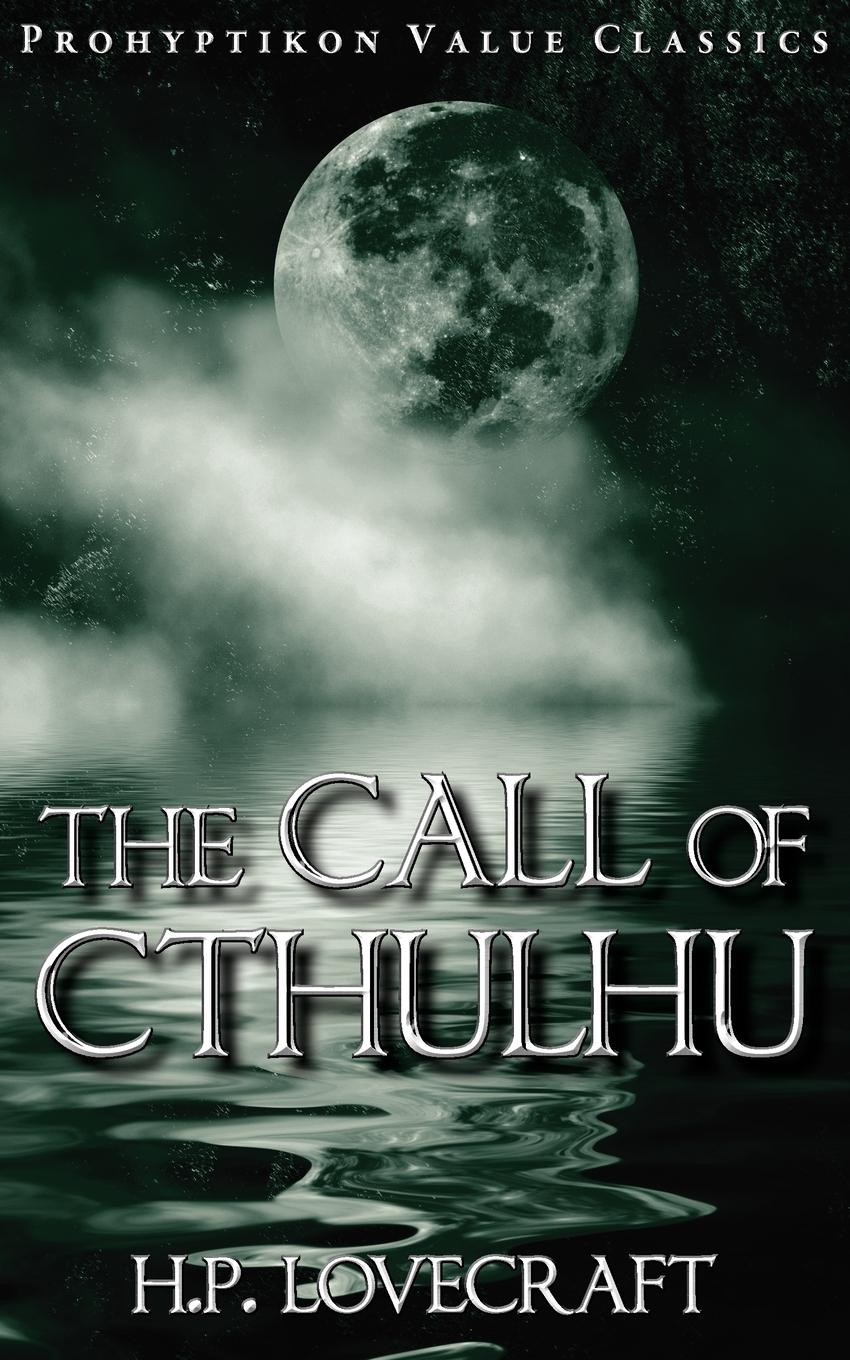 лучшая цена H. P. Lovecraft The Call of Cthulhu