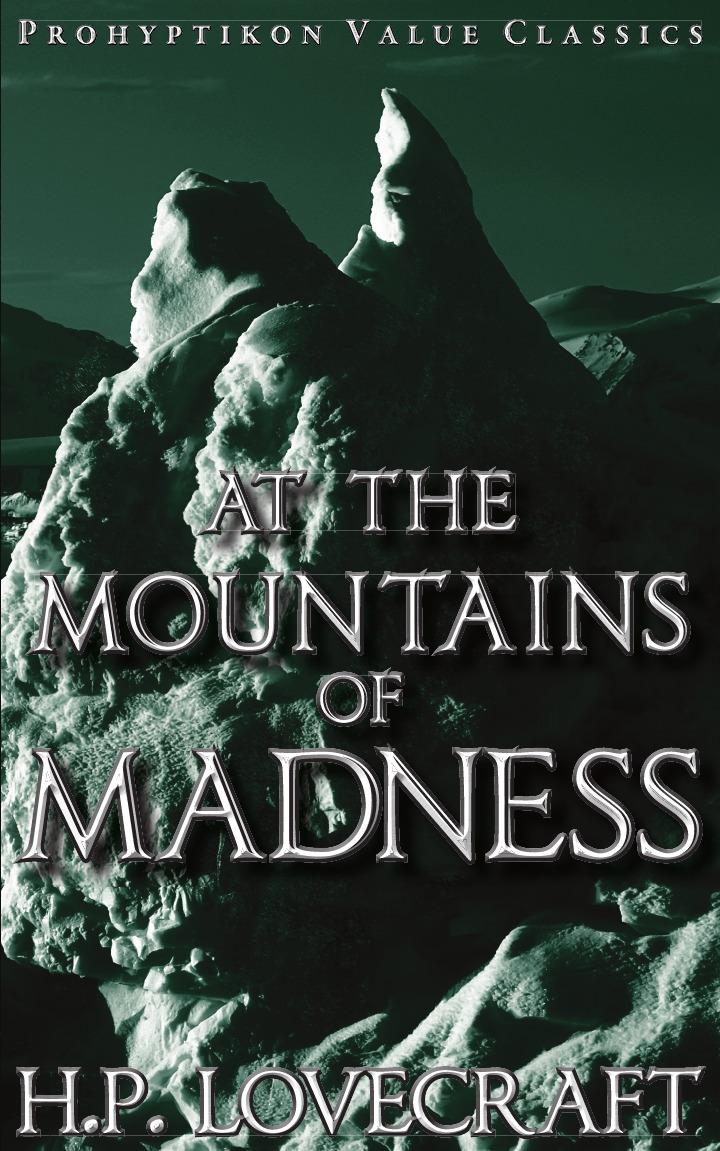 купить H. P. Lovecraft At the Mountains of Madness по цене 677 рублей