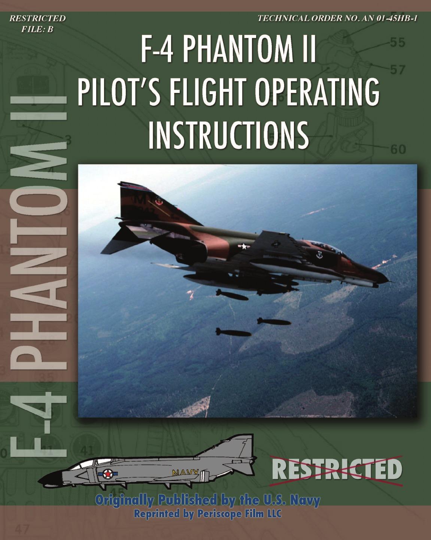 United States Navy, McDonnell Aircraft F-4 Phantom II Pilot.s Flight Operating Manual