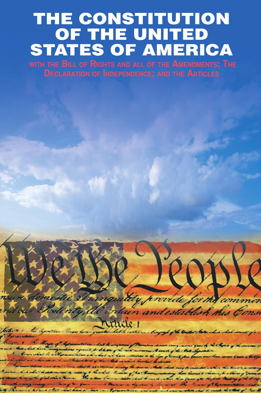 Founding Fathers The Declaration of Independence and the Constitution of the United States of America united nations the universal declaration of human rights