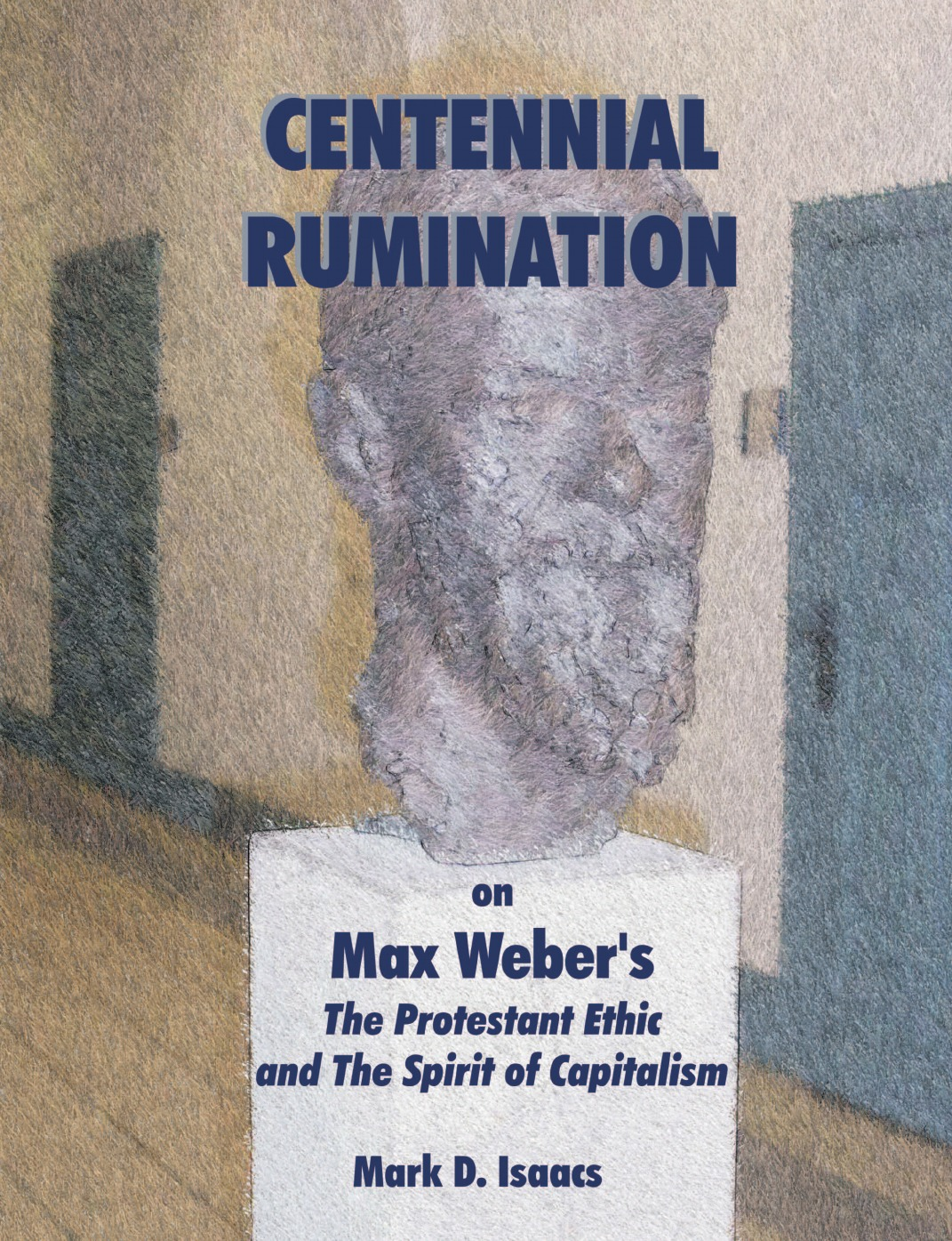 где купить Isaacs Mark CENTENNIAL RUMINATION on Max Weber.s