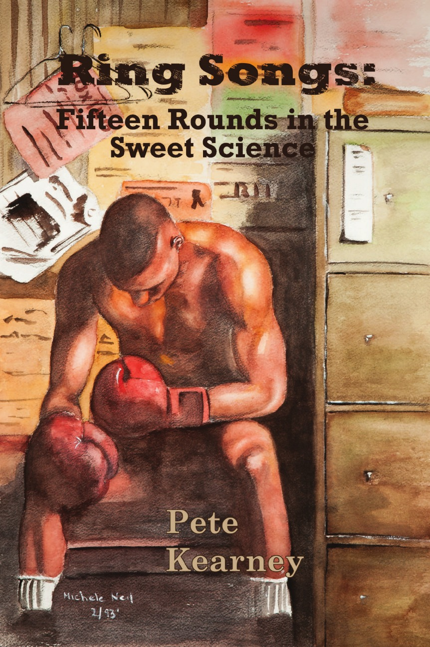 Peter Kearney Ring Songs. Fifteen Rounds in the Sweet Science pr3 ring the