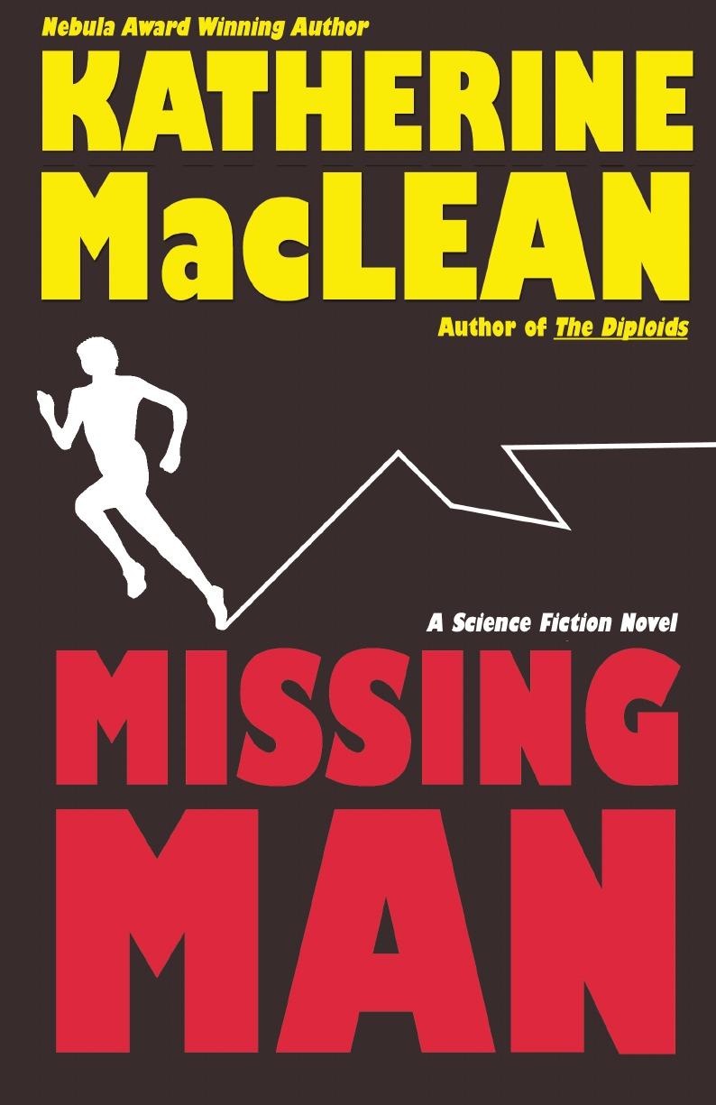 Katherine MacLean Missing Man maclean katherine pictures don t lie
