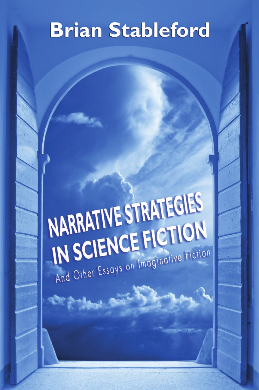 Brian Stableford Narrative Strategies in Science Fiction and Other Essays on Imaginative Fiction недорго, оригинальная цена