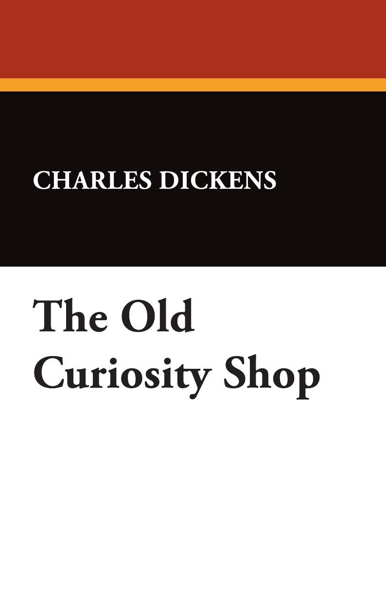 лучшая цена Чарльз Диккенс The Old Curiosity Shop