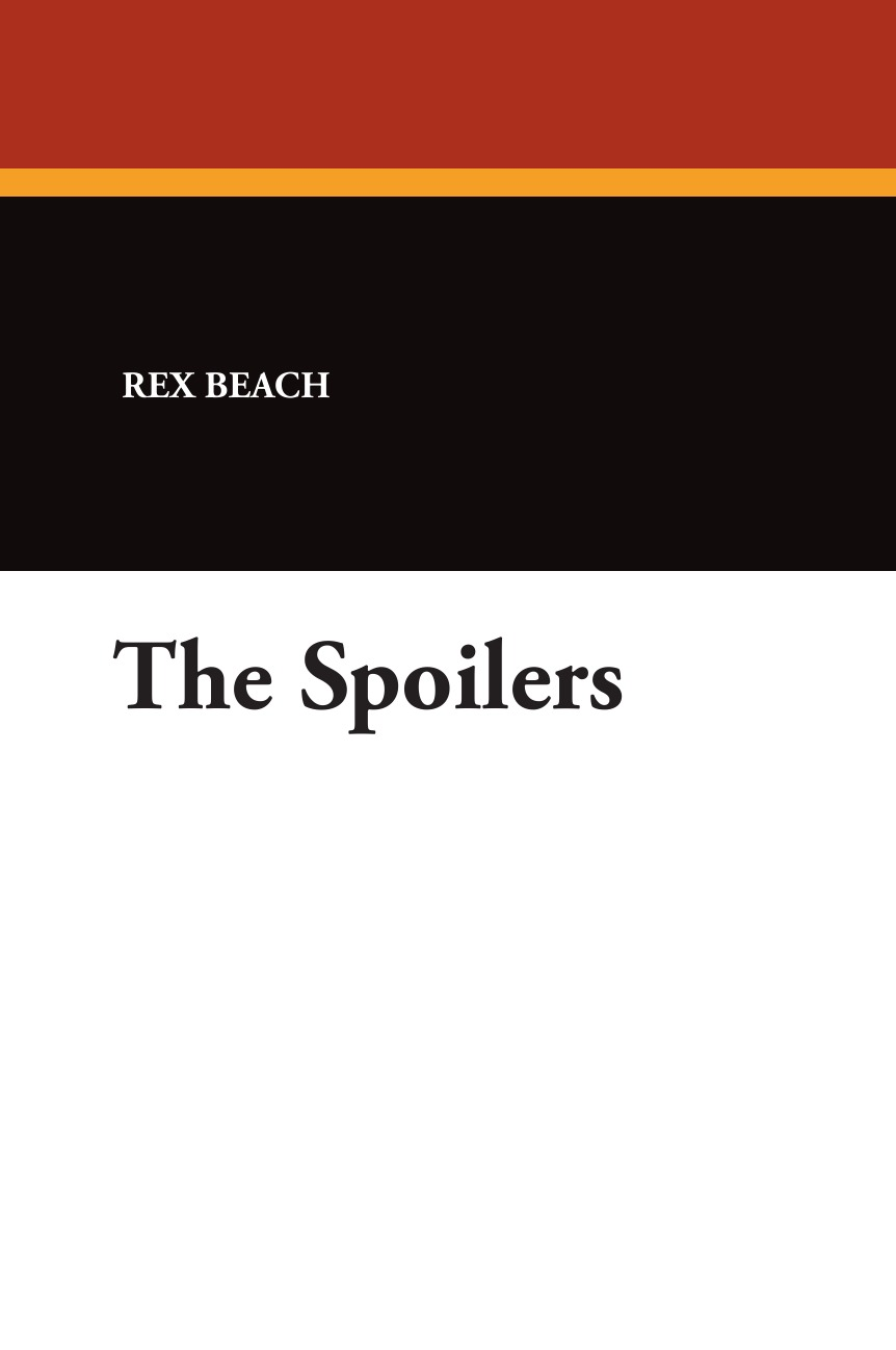 Фото - Rex Beach The Spoilers agent based snort in distributed environment